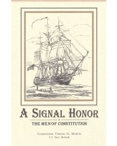 A Signal Honor: The Men of Constitution